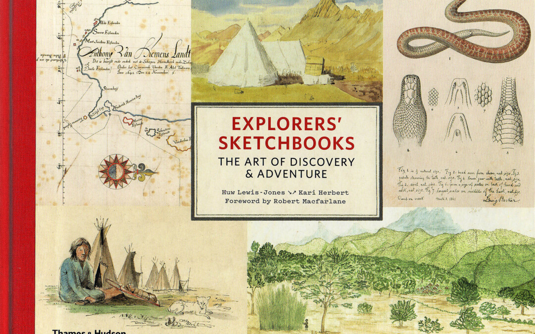 Explorer's Sketchbooks: a fascinating and beautifully presented book